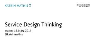 Service Design Thinking