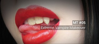 MT#05 - Extreme Vampire Makeover