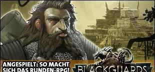 Das Schwarze Auge: Blackguards - Vorschau