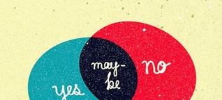 Vielleicht, vielleicht auch nicht
