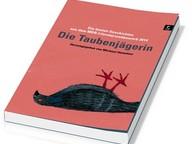 Die Taubenjägerin | Michael Hametner (Hg.) | poetenladen