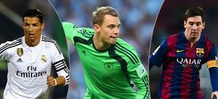 Weltfußballer 2014: Manuel Neuer, Cristiano Ronaldo und Lionel Messi im Check