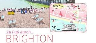 Zu Fuß durch Brighton - Für Sie