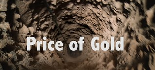 Price of Gold - documentary - Trailer