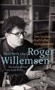 Eine Hommage: Roger Willemsen - Wir verdichten für Sie weiter!