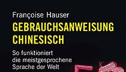 Hauser, Françoise: Gebrauchsanweisung Chinesisch