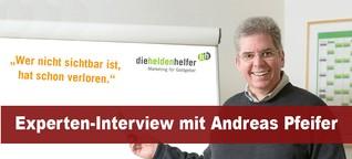 """Experten-Interview mit Andreas Pfeifer: Was bedeutet für Sie """"Sichtbarkeit"""" und """"Wirksamkeit"""" im Web? - sichtbar-im-netz"""