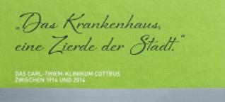 Carl-Thiem-Klinikum Cottbus (1914-2014)