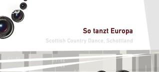 So tanzt Europa: Scottish Country Dance (DW)