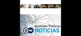 Analistas Políticos DW Noticias