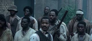 """The Birth of a Nation"": Wenn der Maiskolben blutet"