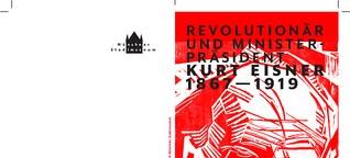 Kurt Eisner Ausstellung bis ca.8.10. im Stadtmuseum