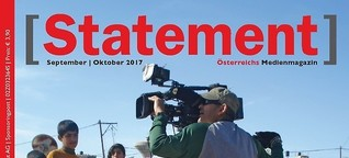 Das neue österreichische Medienmagazin [Statement], Ausgabe September/Oktober 2017 ist da!