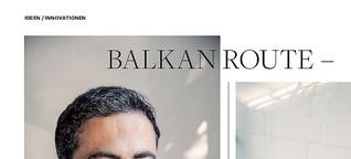 Balkanroute Gründerszene