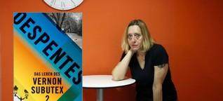 """Virginie Despentes: """"Das Leben des Vernon Subutex 2"""""""