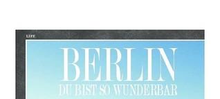 Berlin - du bist so wunderbar!
