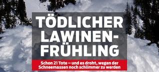 Tödlicher Lawinen-Frühling!