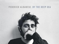 Federico Albanese - By The Deep Sea (Auftouren.de)