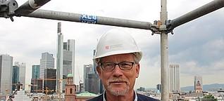 Frankfurts Dombaumeister - ein Arbeitsplatz in luftiger Höhe