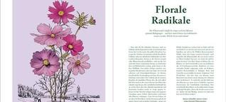 Florale Radikale