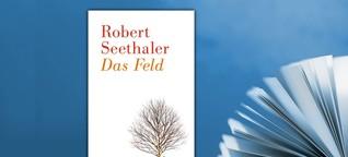 Seethaler, Robert: Das Feld | Buch der Woche | Literatur | SWR2