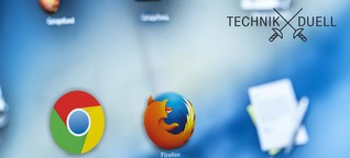 Firefox gegen Chrome: Welcher ist besser?