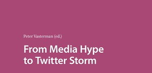 From Media Hype to Twitter Storm | Amsterdam University Press