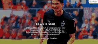 Multimediareportage: Wie Big Data und Datenanalyse den Fußball verändert