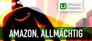 Wie konnte Amazon so allmächtig werden?