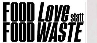 Food Love statt Food Waste