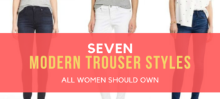 7 Modern Trouser Styles All Women Should Own [1]