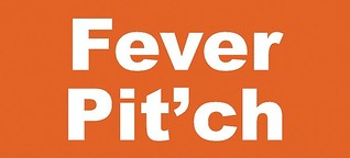 Fever Pit'ch - der erste Fußball-Newsletter