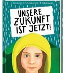 """Kinderbuch """"Unsere Zukunft ist jetzt!"""""""