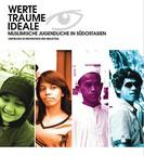 Werte, Träume, Ideale: Muslimische Jugendliche in Südostasien