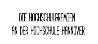 Hochschulgremien an der Hochschule Hannover