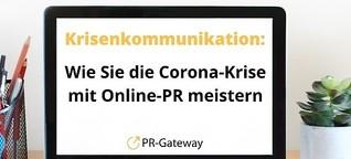 So meistern Sie Ihre Krisenkommunikation während der Corona-Krise mit Hilfe von Online-PR