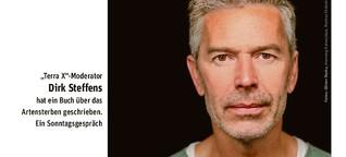 """""""Terra X""""-Moderator Dirk Steffens mahnt zum besseren Schutz der Arten"""