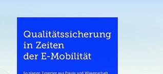 White-Paper: Qualitätssicherung in Zeiten der E-Mobilität