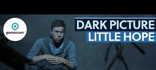 Wunderbarer Kleinstadt-Horror - The Dark Pictures: Little Hope #gamescom2020