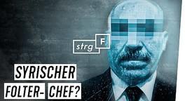 Asyl für Anwar R. : Warum hat Deutschland einen mutmaßlichen Folter-Chef geholt | STRG_F