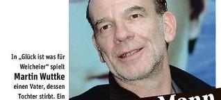 Martin Wuttke über eine ungewöhnliche Rolle in einem besonderen Film