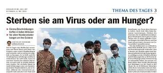 Sterben sie am Virus oder am Hunger?