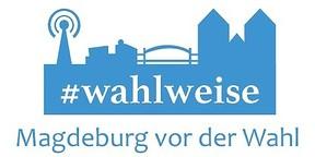 #wahlweise | Magdeburg vor der Wahl