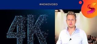 4K-Videos produzieren - Geniale Vorteile bei der Videoproduktion