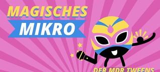 Magisches Mikro - Der MDR-Tweens-Powerfrauen-Podcast | MDR.DE
