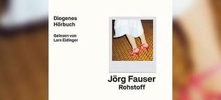 """Jörg Fauser: """"Rohstoff"""""""
