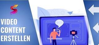 Video Content erstellen 2021: Das beste Marketing für Social Media