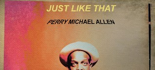 Perry Michael Allen brings us jazzy old-school groove with 'Just Like That'
