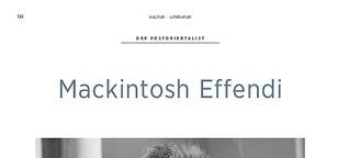Der Postorientalist - Mackintosh Effendi