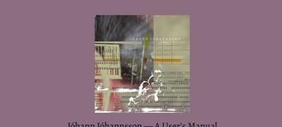 Jóhann Jóhannsson - A User's Manual - Chapter 4: IBM 1401, A User's Manual (2006) - English (Das Filter)